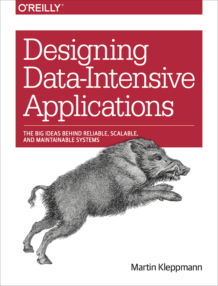 Designing Data Intensive Applications