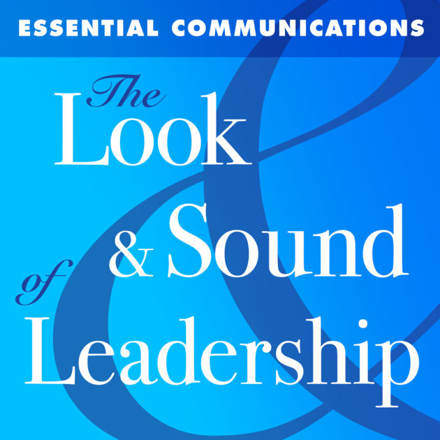 look and sound of leadership